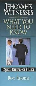 Jehovah's Witnesses What You Need to Know Quick Reference Guide