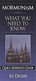Mormonism What You Need to Know Quick Reference Guide