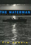 Waterman A Novel of the Chesapeake Bay