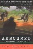 Ambushed: A War Reporter's Life on the Line