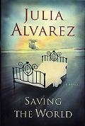 Saving the World A Novel