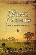 Brave Enemies A Novel