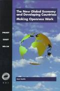 New Global Economy and Developing Countries Making Openness Work