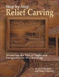 Step-By-Step Relief Carving