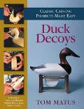 Duck Decoys Classic Carving Projects Made Easy