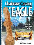 Chainsaw Carving An Eagle A Complete Step-by-step Guide