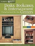 Desks, Bookcases, & Entertainment Centers: Working Furniture for Your Home