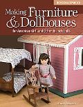 Making Furniture & Dollhouses for American Girl and Other 18-Inch Dolls