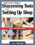 Woodcarver's Guide to Sharpening Tools and Setting up Shop : Expert Tips and Techniques