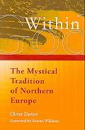 God Within The Mystical Tradition of Northern Europe