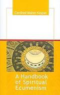 Handbook of Spiritual Ecumenism