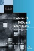 Development NGOs And Labor Unions Terms Of Engagement