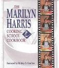 Marilyn Harris Cooking School Cookbook