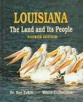 Louisiana The Land and Its People