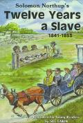 Solomon Northup's Twelve Years a Slave 1841-1853