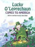 Lucky O'Leprechaun Comes to America