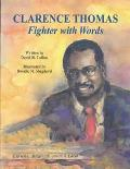 Clarence Thomas Fighter With Words