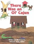 There Was an Ol' Cajun