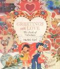 Greetings With Love The Book of Valentines