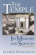 Temple Its Ministry and Services