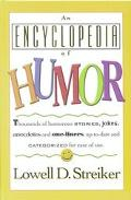 An Encyclopedia of Humor - Lowell D. Streiker - Hardcover