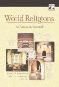 World Religions A Guide to the Essentials