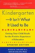 Kindergarten--It Isn't What It Used to Be