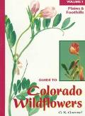Guide to Colorado Wildflowers Plains and Foothills