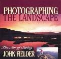 Photographing the Landscape The Art of Seeing
