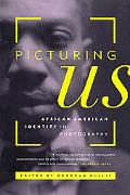 Picturing Us African American Identity in Photography