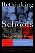 Rethinking Schools An Agenda for Change