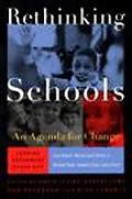 Rethinking Schools An Agenda for Change