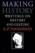 Making History Writings on History and Culture