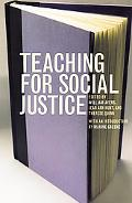 Teaching for Social Justice A Democracy and Education Reader