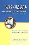 Universal Health Care What the United States Can Learn from the Canadian Experience
