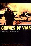 Crimes of War Guilt and Denial in the Twentieth Century
