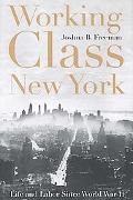 Working-Class New York Life and Labor Since World War II