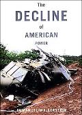 Decline of American Power The U.S. in a Chaotic World