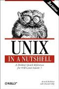 Unix in a Nutshell A Desktop Quick Reference for System V Release 4 and Solaris 7