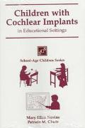 Children With Cochlear Implants in Educational Settings