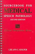 Sourcebook for Medical Speech Pathology