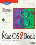 Mac OS 8 Book The Ultimate Macintosh User's Guide