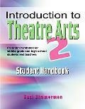 Introduction to Theatre Arts 2 Student Handbook