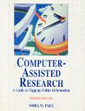 Computer-Assisted Research A Guide to Tapping Online Information for Journalists