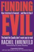 Funding Evil How Terrorism Is Financed and How to Stop It