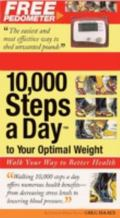 10,000 Steps a Day to Your Optimal Weight Walk Your Way to Better Health