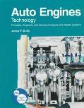 Auto Engines Technology Principles, Diagnosis, and Service of Engines and Related Systems