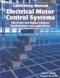 Electrical Motor Control Systems Electronic and Digital Controls Fundamentals and Applications