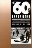 60s Experience Hard Lessons About Modern America