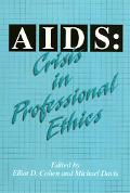 AIDS Crisis in Professional Ethics